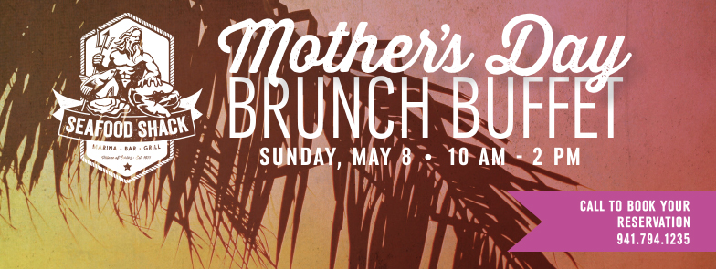 Mother's Day Brunch Buffet at The Neptune Room at The Seafood Shack